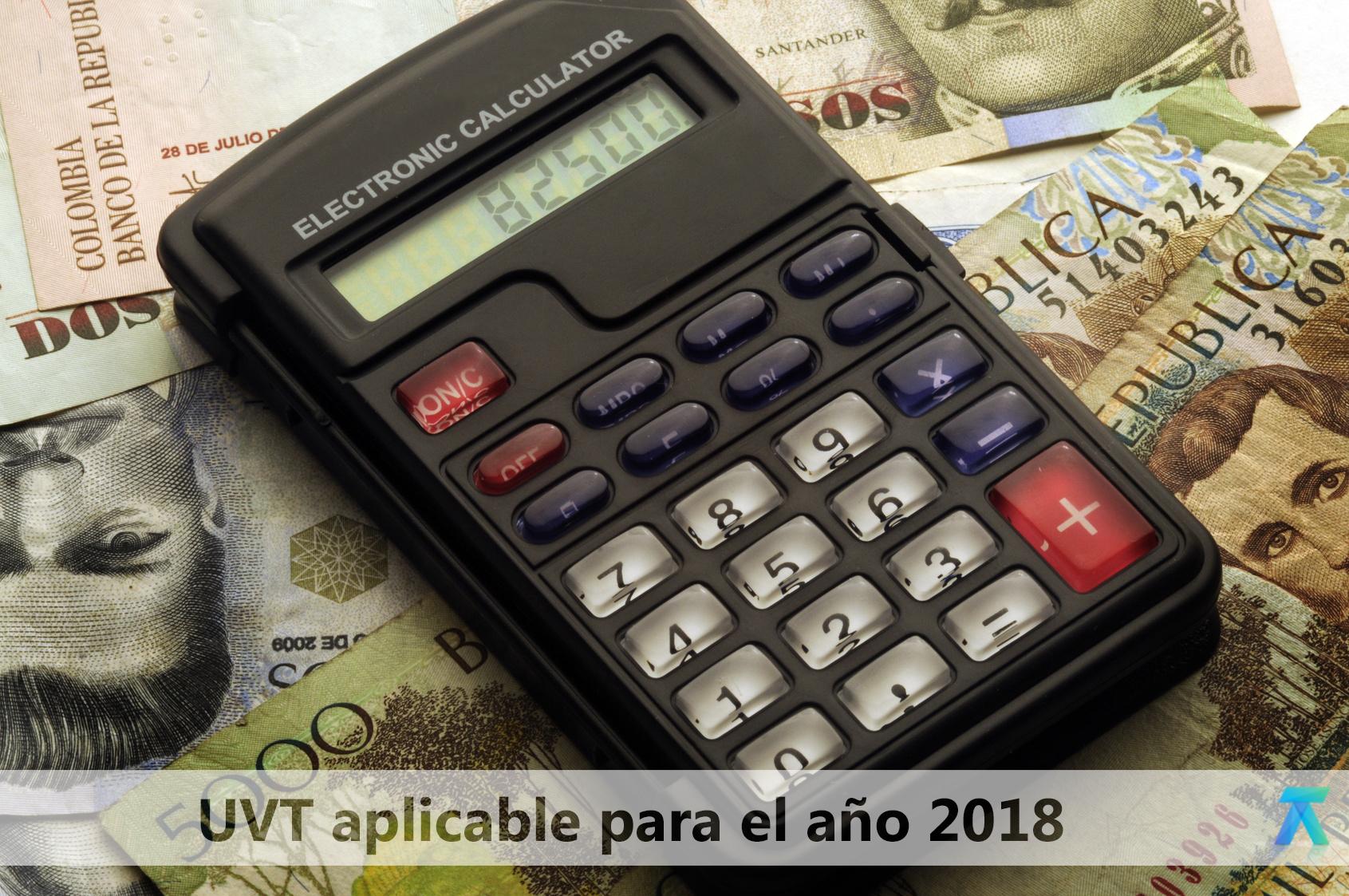 DIAN fija valor de la UVT para el año 2018
