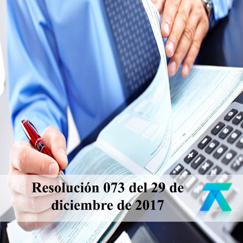 Resolución 073 del 29 de diciembre de 2017