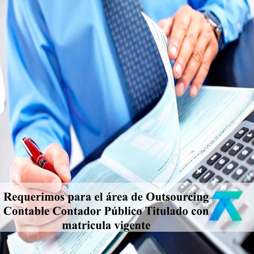 Requerimos para el área de Outsourcing Contable Contador Público Titulado con matricula vigente