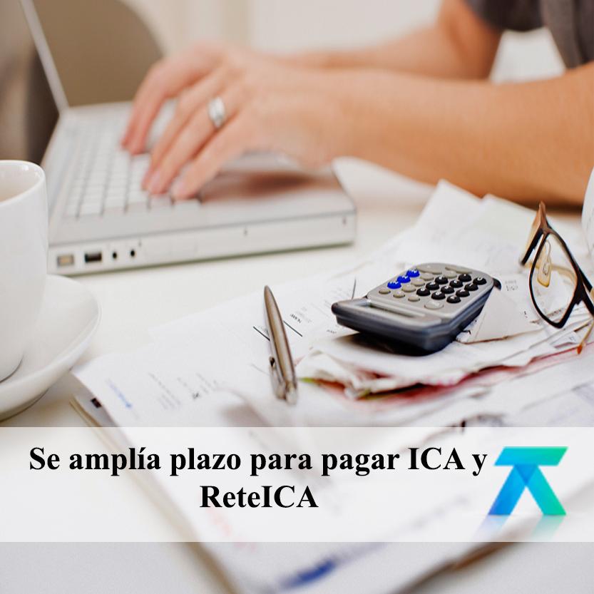 Se amplía plazo para pagar ICA y ReteICA