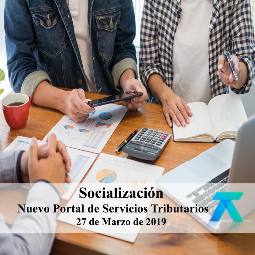 Socialización del Nuevo Portal de Servicios Tributarios