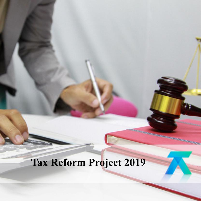 Tax Reform Project 2019