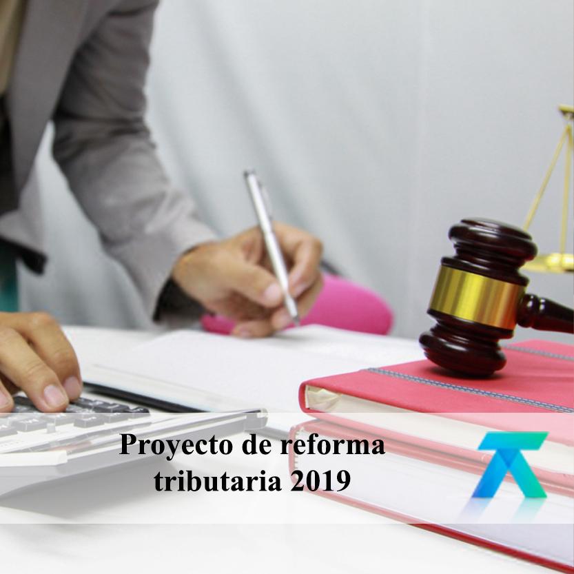 Proyecto de reforma tributaria 2019